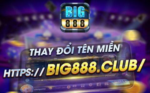 Tải Big888 Club – Quay hũ mát tay, nhận code hàng ngày